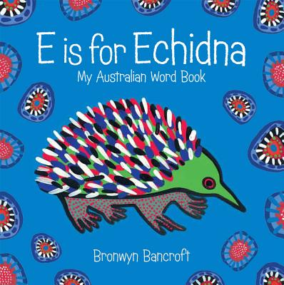 E Is for Echidna Cover