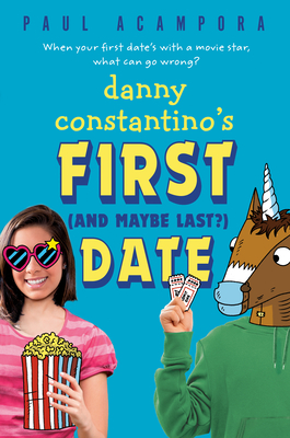 Danny Constantino's First (and Maybe Last?) Date Cover Image