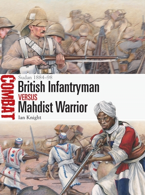 British Infantryman vs Mahdist Warrior: Sudan 1884–98 (Combat) Cover Image