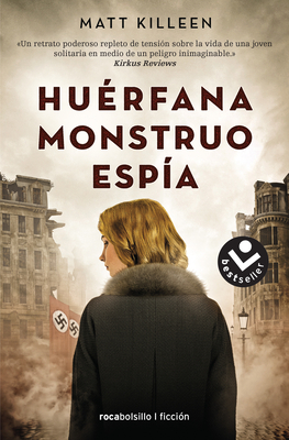 Huerfana. Monstruo. Espia Cover Image