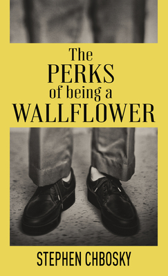 The Perks of Being a Wallflower: 20th Anniversary Edition with a New Letter from Charlie Cover Image