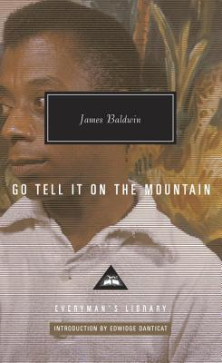 Go Tell It on the Mountain (Everyman's Library Contemporary Classics Series) Cover Image