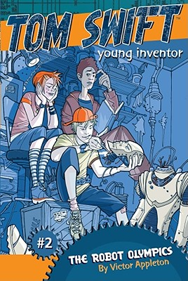 Cover for The Robot Olympics (Tom Swift, Young Inventor #2)