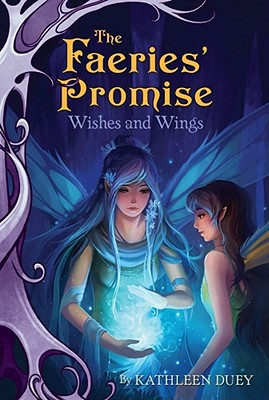 Cover for Wishes and Wings (The Faeries' Promise #3)