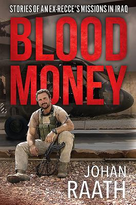 Blood Money: Stories of an Ex-Recce's Missions in Iraq Cover Image