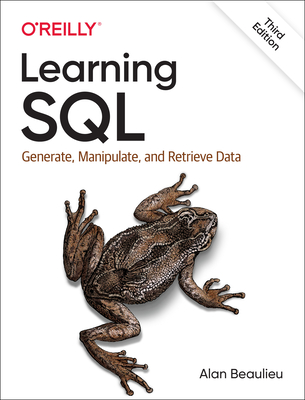 Learning SQL: Generate, Manipulate, and Retrieve Data Cover Image