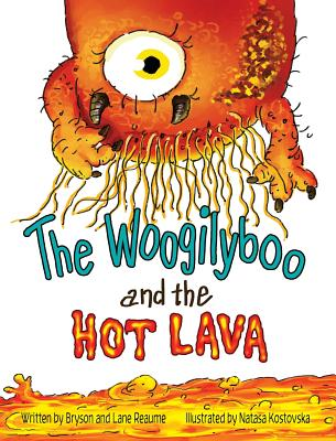 The Woogilyboo and the Hot Lava Cover Image