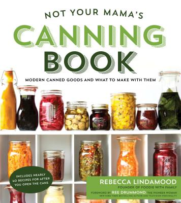 Not Your Mama's Canning Book Cover