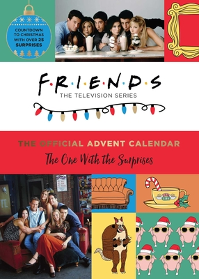 Friends: The Official Advent Calendar: The One With the Surprises | Friends TV Show  Cover Image
