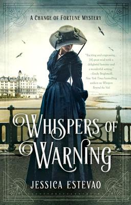 Cover for Whispers of Warning (A Change of Fortune Mystery #2)