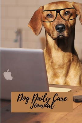 Dog Daily Care Journal Cover Image