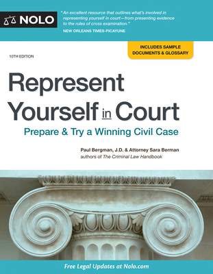 Represent Yourself in Court: Prepare & Try a Winning Civil Case Cover Image