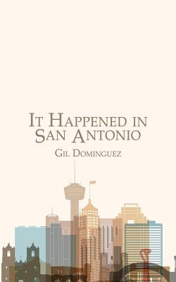 It Happened in San Antonio Cover Image