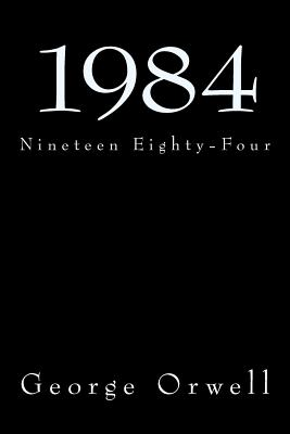 1984: Nineteen Eighty-Four Cover Image