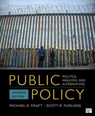 Public Policy: Politics, Analysis, and Alternatives Cover Image