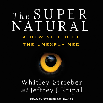 The Super Natural: A New Vision of the Unexplained Cover Image