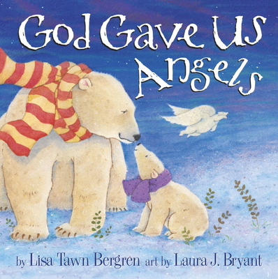 God Gave Us Angels Cover Image