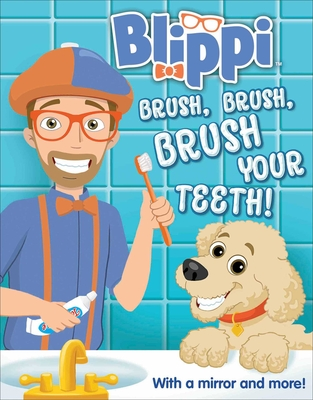Blippi: Brush, Brush, Brush Your Teeth (Multi-Novelty) Cover Image
