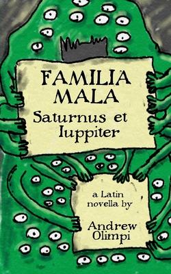 Familia Mala: Saturnus et Iuppiter Cover Image