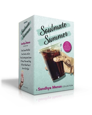Soulmate Summer -- A Sandhya Menon Collection: When Dimple Met Rishi; From Twinkle, with Love; There's Something about Sweetie; 10 Things I Hate about Pinky Cover Image