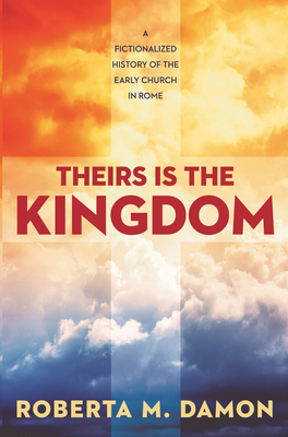 Cover for Theirs Is The Kingdom