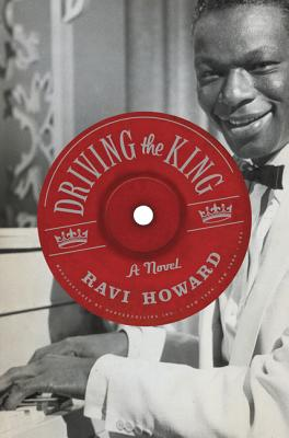 Driving the King: A Novel Cover Image