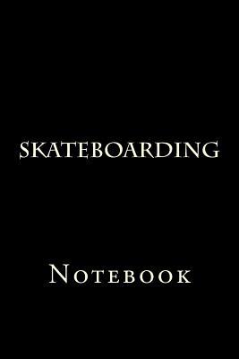 Skateboarding: Notebook Cover Image