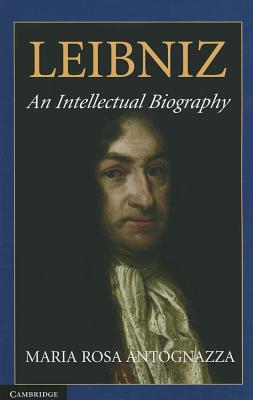 Leibniz: An Intellectual Biography Cover Image