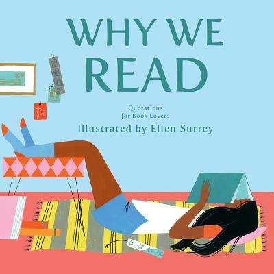 Why We Read: Quotations for Book Lovers Cover Image