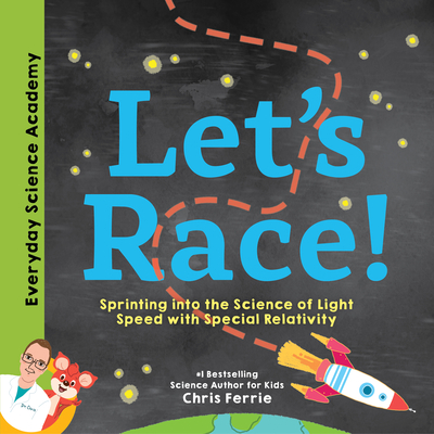 Let's Race!: Sprinting Into the Science of Light Speed with Special Relativity Cover Image