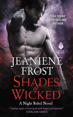 Shades of Wicked: A Night Rebel Novel Cover Image