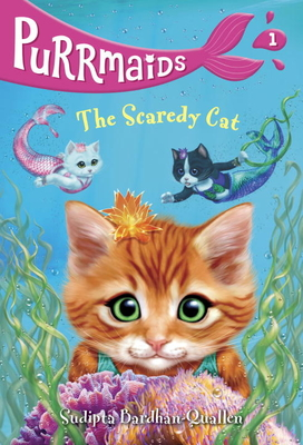 Purrmaids #1: The Scaredy Cat Cover Image