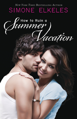 How to Ruin a Summer Vacation (How to Ruin a Summer Vacation Novel #1) Cover Image