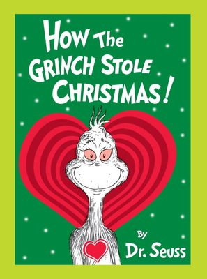 How the Grinch Stole Christmas! Grow Your Heart Edition: Grow Your Heart 3-D Cover Edition Cover Image