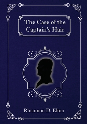 The Case of the Captain's Hair Cover Image