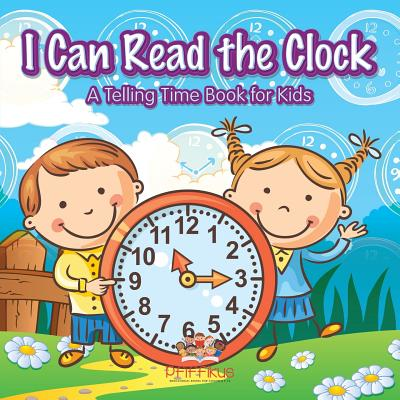 I Can Read the Clock A Telling Time Book for Kids Cover Image