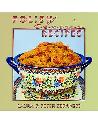 Polish Classic Recipes (Classic (Pelican)) Cover Image