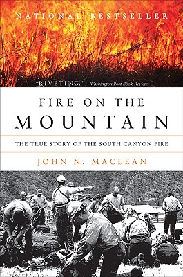 Fire on the Mountain: The True Story of the South Canyon Fire Cover Image