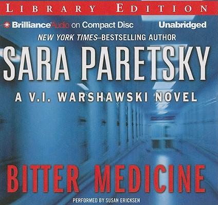 Bitter Medicine (V.I. Warshawski Novels #4) Cover Image