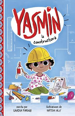 Yasmin la Constructora = Yasmin the Builder Cover Image