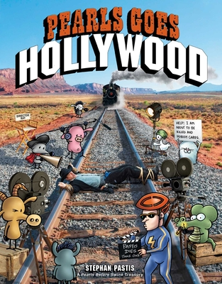 Pearls Goes Hollywood (Pearls Before Swine) Cover Image