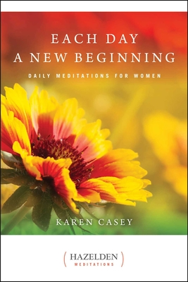 Each Day a New Beginning: Daily Meditations for Women (Hazelden Meditations) Cover Image