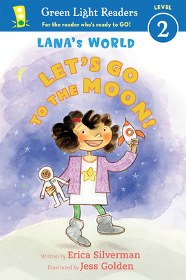 Lana's World: Let's Go to the Moon (Green Light Readers Level 2) Cover Image