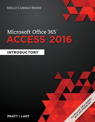 Shelly Cashman Series Microsoft Office 365 & Access 2016: Introductory Cover Image