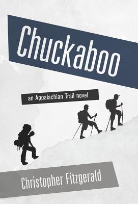 Chuckaboo: an Appalachian Trail novel Cover Image