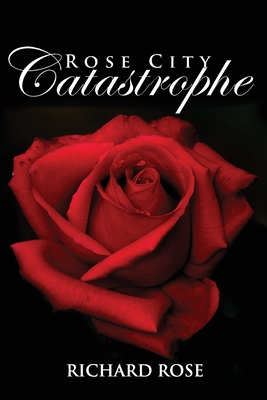 Rose City Catastrophe Cover Image