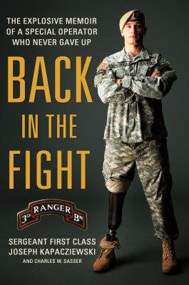 Back in the Fight: The Explosive Memoir of a Special Operator Who Never Gave Up Cover Image