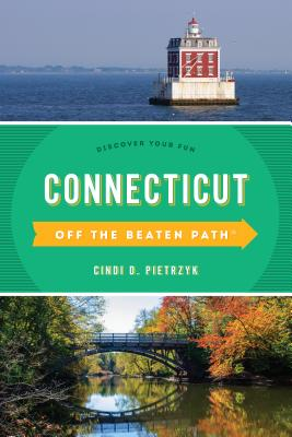 Connecticut Off the Beaten Path(r): Discover Your Fun Cover Image