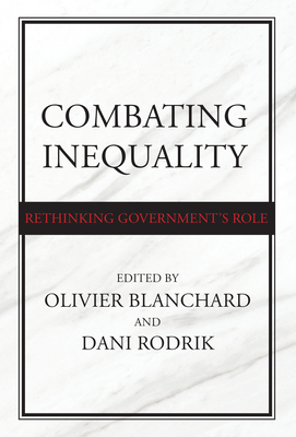 Combating Inequality: Rethinking Government's Role Cover Image