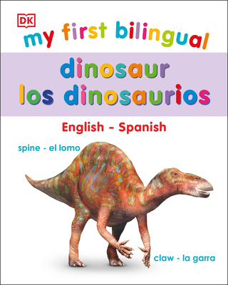 My First Bilingual Dinosaurs / los dinosaurio Cover Image